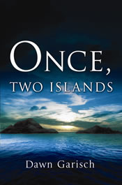Once, Two Islands